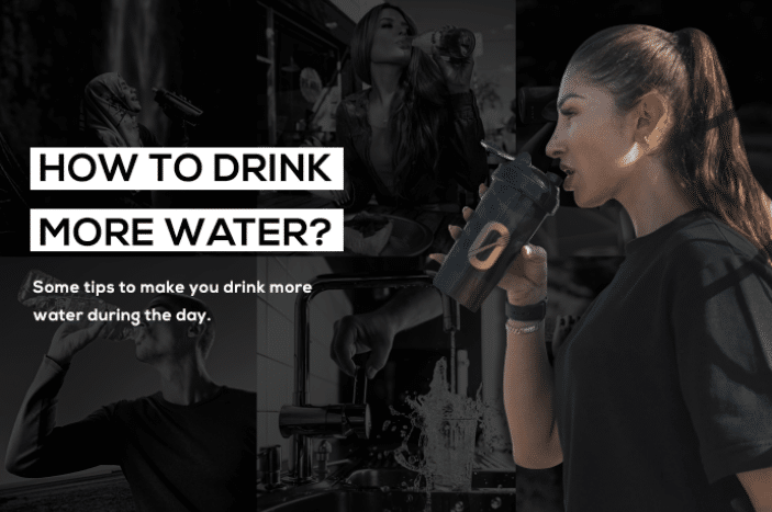 How to drink more water? Some tips to make you drink more water during the day.